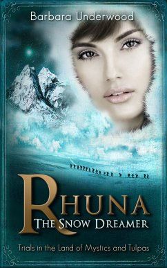 Rhuna, The Snow Dreamer: Book 5 of A Quest for ...