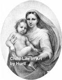 Child-Life in Art (eBook, ePUB)
