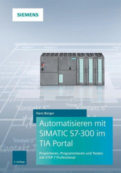 Automatisieren mit SIMATIC S7-300 im TIA Portal (eBook, PDF) - Berger, Hans