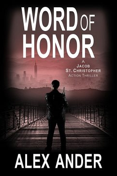 Word of Honor (Jacob St. Christopher Action & Adventure, #2) (eBook, ePUB)