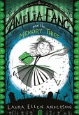 Amelia Fang and the Memory Thief (The Amelia Fang Series) (eBook, ePUB)