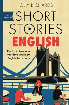 Short Stories in English for Beginners (eBook, ePUB) - Richards, Olly