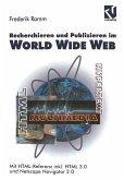 Recherchieren und Publizieren im World Wide Web (eBook, PDF)
