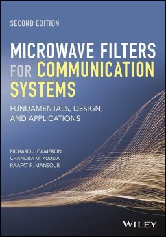 Microwave Filters for Communication Systems (eBook, PDF) - Cameron, Richard J.; Kudsia, Chandra M.; Mansour, Raafat R.