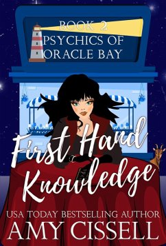 First Hand Knowledge (An Oracle Bay Novel, #2) ...