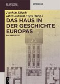 Das Haus in der Geschichte Europas (eBook, PDF)