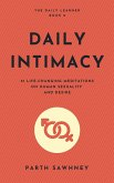 Daily Intimacy: 21 Meditations Inspired by the Best Books on Human Sexuality and Desire (The Daily Learner, #2) (eBook, ePUB)