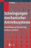 Schwingungen mechanischer Antriebssysteme (eBook, PDF)