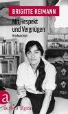 Mit Respekt und Vergnügen (eBook, ePUB)