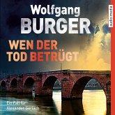 Wen der Tod betrügt / Kripochef Alexander Gerlach Bd.15 (MP3-Download)