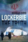 Lockerbie: The Truth (eBook, ePUB)