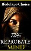 The Reprobate Mind (eBook, ePUB)