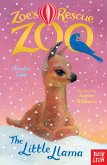 Zoe's Rescue Zoo: The Little Llama (eBook, ePUB)
