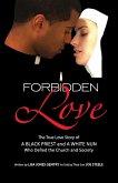 Forbidden Love: Written by Lisa Jones Gentry as Told by Their Son Joe Steele