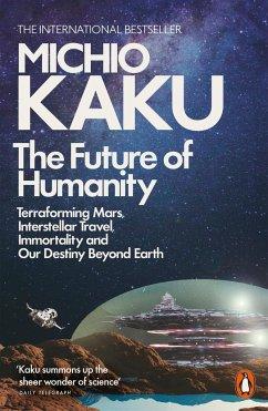 The Future of Humanity - Kaku, Michio