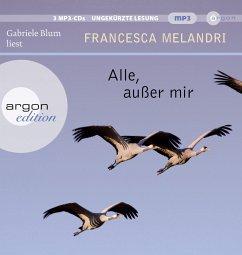 Alle, außer mir, 3 MP3-CDs - Melandri, Francesca