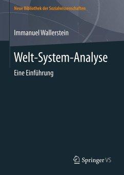 Welt-System-Analyse - Wallerstein, Immanuel