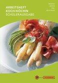 Arbeitsblätter Koch/Köchin Teil II - Fachpraxis Schülerausgabe