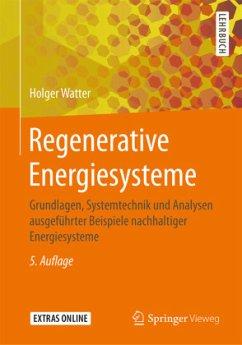 Regenerative Energiesysteme - Watter, Holger