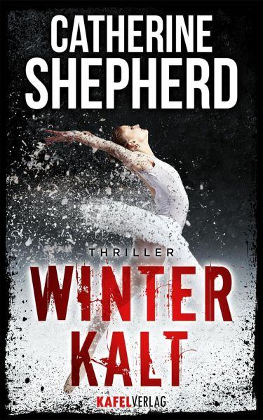 Winterkalt: Thriller