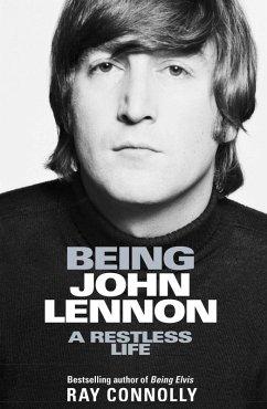 Being John Lennon (eBook, ePUB) - Connolly, Ray