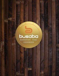 Bangkok Thai: The Busaba Cookbook (eBook, ePUB)