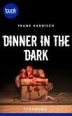 Dinner in the Dark (Kurzgeschichte, Spannung) (eBook, ePUB)