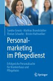 Personalmarketing im Pflegedienst (eBook, PDF)