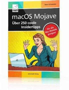 macOS Mojave - Über 250 coole Insidertipps - Ochsenkühn, Anton