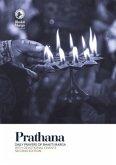 Prathana: Daily Prayers of Bhakti Marga - with Devotional Chants, Second Edition