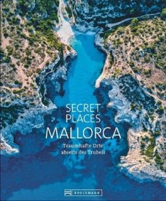 Secret Places Mallorca - Schmidt, Lothar