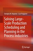 Solving Large-Scale Production Scheduling and Planning in the Process Industries (eBook, PDF)