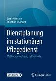 Dienstplanung im stationären Pflegedienst (eBook, PDF)