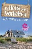Ein Hotel zum Verlieben (eBook, ePUB)