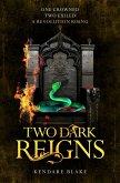 Two Dark Reigns (eBook, ePUB)