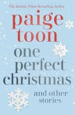 One Perfect Christmas and Other Stories (eBook, ePUB)