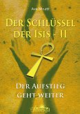 Der Schlüssel der Isis 2 (eBook, ePUB)