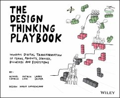 The Design Thinking Playbook (eBook, PDF) - Leifer, Larry; Lewrick, Michael; Link, Patrick