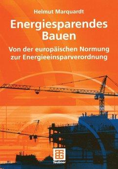 Energiesparendes Bauen (eBook, PDF) - Marquardt, Helmut