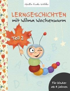 Lerngeschichten mit Wilma Wochenwurm (eBook, ePUB)