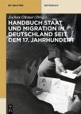 Handbuch Staat und Migration in Deutschland seit dem 17. Jahrhundert (eBook, ePUB)