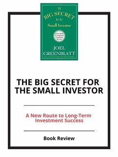The Big Secret for the Small Investor (eBook, e...
