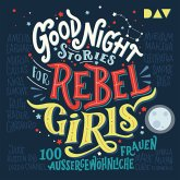 Good Night Stories for Rebel Girls Bd.1 (MP3-Download)