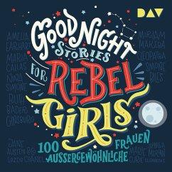 Good Night Stories for Rebel Girls Bd.1 (MP3-Download) - Favilli, Elena; Cavallo, Francesca