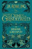 Fantastic Beasts: The Crimes of Grindelwald - The Original Screenplay (eBook, ePUB)