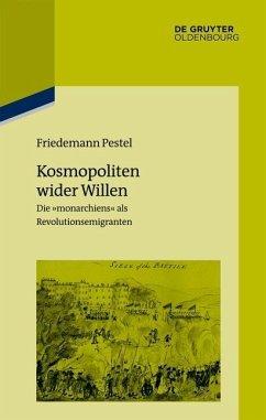 Kosmopoliten wider Willen (eBook, ePUB) - Pestel, Friedemann