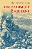 Der badische Emigrant: Historischer Roman (eBook, ePUB)