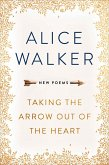 Taking the Arrow out of the Heart (eBook, ePUB)