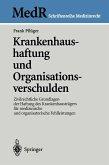 Krankenhaushaftung und Organisationsverschulden (eBook, PDF)