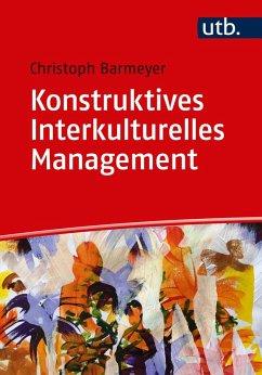 Konstruktives Interkulturelles Management (eBook, ePUB) - Barmeyer, Christoph